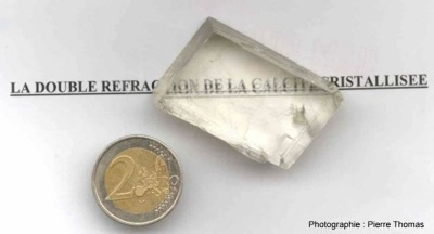 Propriété de double réfraction de la calcite ou spath d'Islande