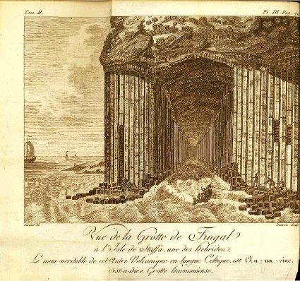 B. Faujas-Saint-Fond: la célèbre grotte de Fingal sur l'île de Staffa (Écosse)