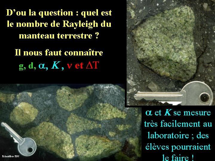 Échantillons de manteau terrestre remontés sous forme de xénolites dans des roches volcaniques