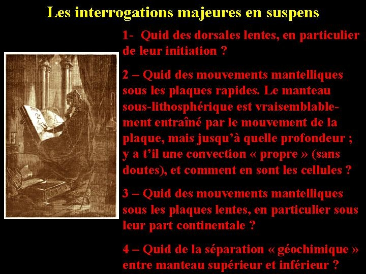 Les interrogations majeures en suspens