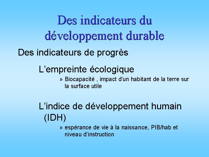 Quelques indicateurs de développement durable