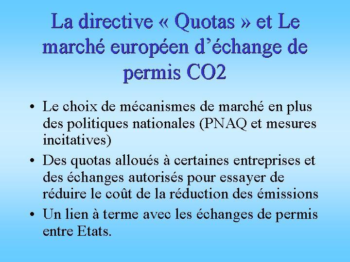 La directive des quotas