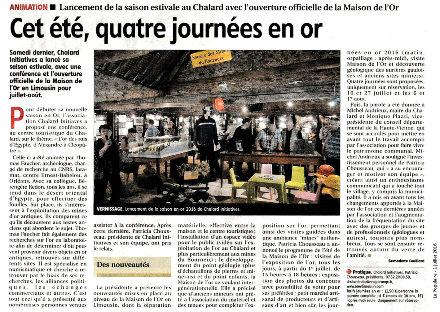 Coupure de presse locale annonçant l'ouverture de la Maison de l'Or en Limousin, le Chalard (Haute-Vienne) pour la saison estivale 2016